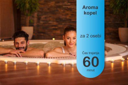 Aroma kopel -2 osebi - 60 minut
