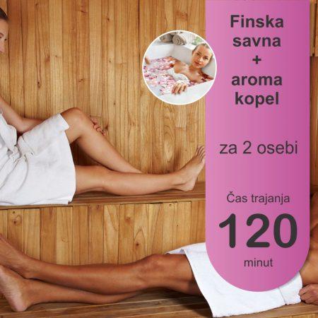 Finska savna - aroma kopel - 2 osebi - 120 minut