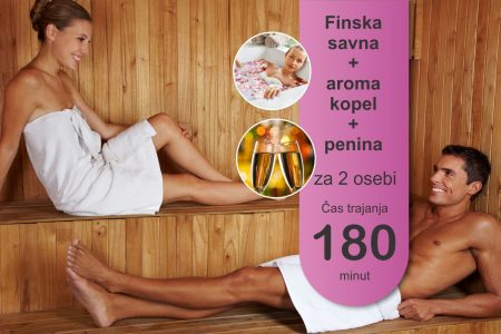 Finska savna - aroma kopel - 2 osebi - 180 minut - penina