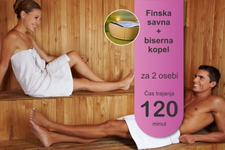 Finska savna in biserna kopel - 2 osebi - 120 minut