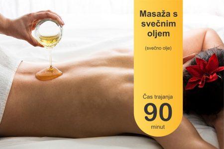 Masaža s svečnim oljem - 90 minut